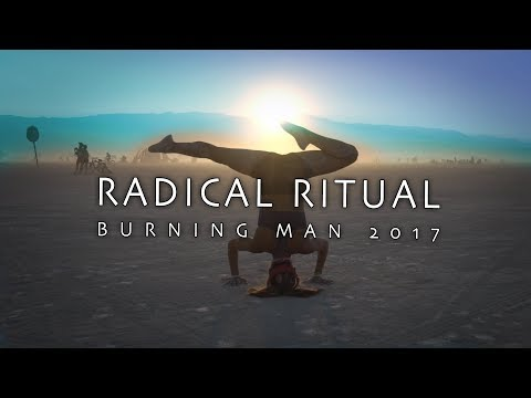 Best View of Burning Man 2017 - Radical Ritual