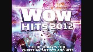 WOW hits 2012 - 11 SMS (shine) by David crowder band cd1