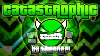 Catastrophic [DEMON] by TheOne21 | Geometry Dash thumbnail