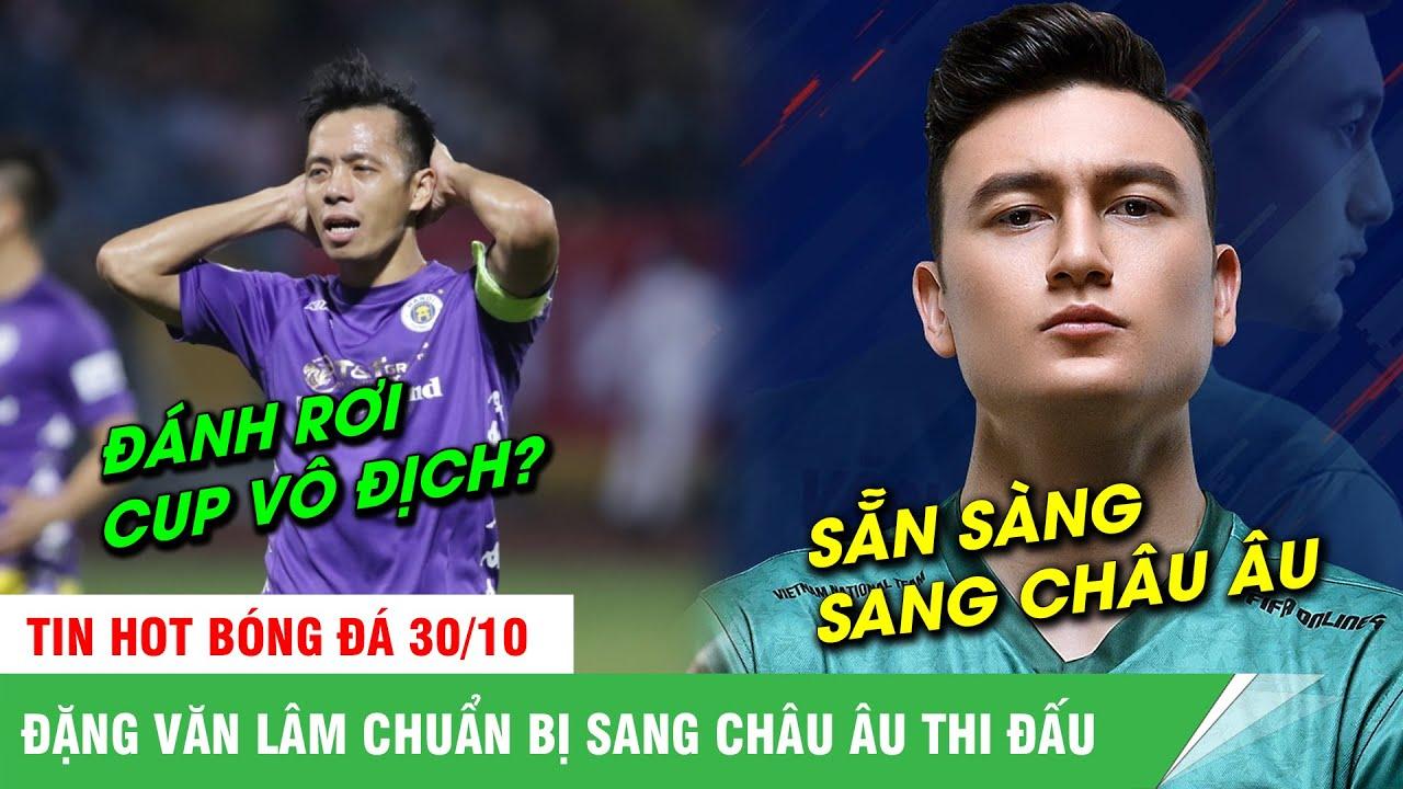 BẢN TIN BÓNG ĐÁ 30/10| Hà Nội tuột mất chức vô địch V League, Văn Lâm chuẩn bị sang châu Âu thi đấu