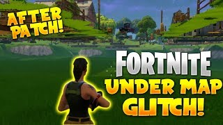 NEW FORTNITE UNDER THE MAP GLITCH! *AFTER PATCH* | How To Get Under The Map (Fortnite Battle Royale)
