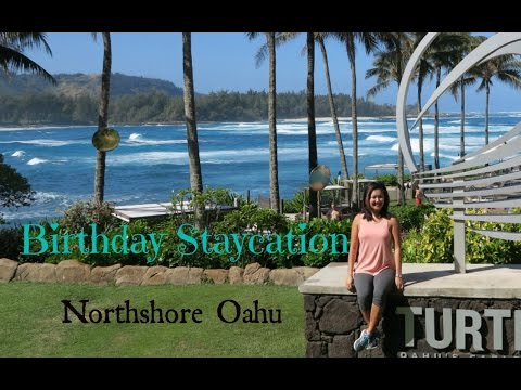 Turtle Bay Resort-North Shore Oahu Hawaii: Birthday Staycation Weekend