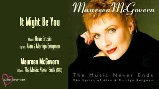 Maureen McGovern - It Might Be You