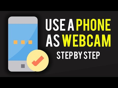 How To Use Your Phone As A Webcam On PC [Android Tutorial]