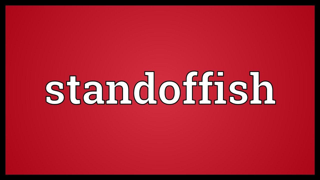 Image result for standoffish