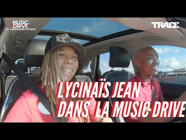 LYCINAÏS JEAN dans la Music Drive
