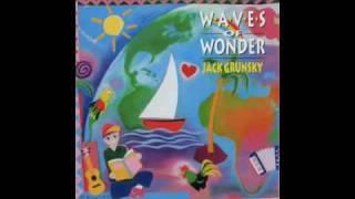 Jack Grunsky - Wave After Wave