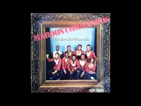 Maroon Commandos Usiniambie Unaenda