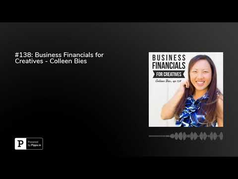 #138: Business Financials for Creatives - Colleen Bies