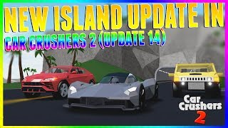 CAR CRUSHERS 2 UPDATE 14 NEW ISLAND REVIEW! | ROBLOX