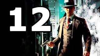 La Noire Walkthrough Part 12 - No Commentary Playthrough (PC)