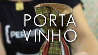 Dica de Sexta: Faça um Porta Vinho em 5 minutos! (Tutorial Patchwork)