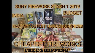 SONY BUDGET FIREWORK STASH 1 DIWALI 2019   SIVAKASI FACTORY DIRECT   40% OFF  SHIPPING MOST STATE'S