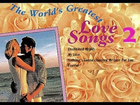The World Greatest Love Songs 2