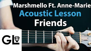 FRIENDS - Marshmello Ft. Anne-Marie: Acoustic Guitar Lesson/Tutorial 🎸How To Play Chords/Rhythms