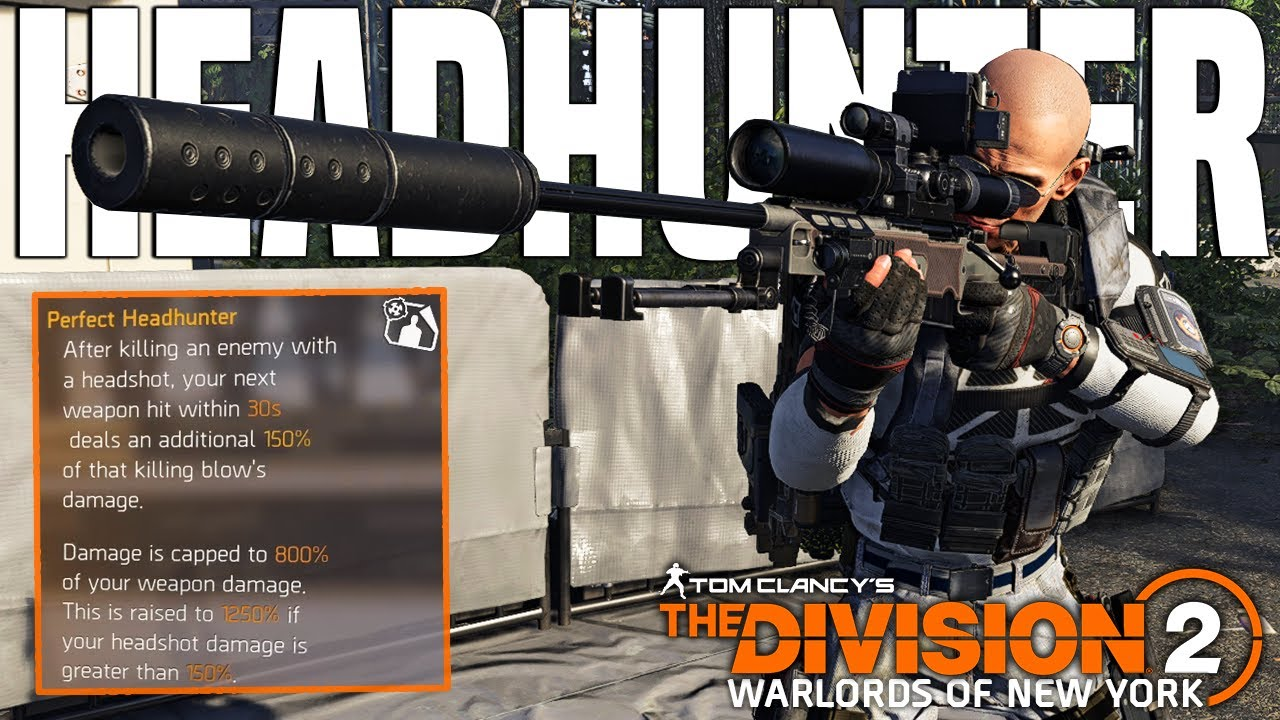 The Division 2 New Best Dmg Talent Headhunter Chainkiller Youtube