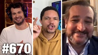 #670 | Trevor Noah Hates Freedom-Loving Americans | Ted Cruz Guests | Louder With Crowder