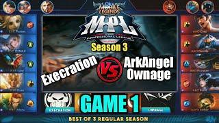Game1 Execration VS AA Ownage | MPL PH S3 Regular Season