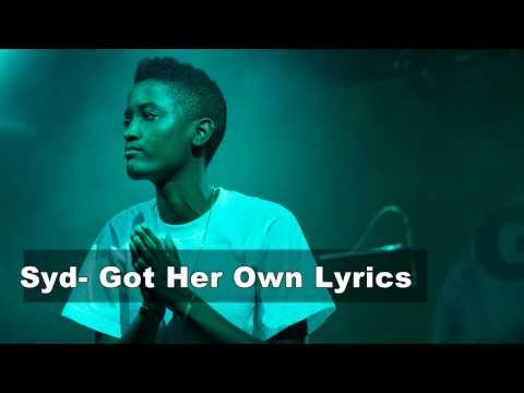 Syd - Got Her Own Lyrics