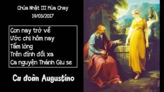 CHÚA NHẬT III MÙA CHAY 19/03/2017 | CA ĐOÀN AUGUSTINO