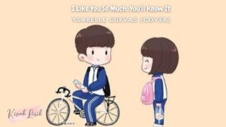 Download Lagu I Like You So Much, You'll Know It - Ysabelle Cuevas Lyrics ( ost. A Love So Beautiful ) mp3