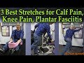 3 Best Stretches for Calf Pain, Knee Pain, Plantar Fasciitis - Dr Mandell