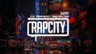 SadBoyProlific - Happy (ft. Thomas Reid & Teqkoi)