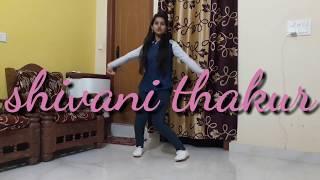 dilbar dilbar by shivani thakur