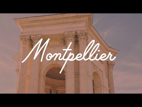 MONTPELLIER | EXPLORE FRANCE