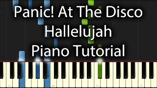 Panic! At The Disco - Hallelujah Tutorial (How To Play On Piano)
