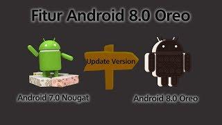 Video Fitur Dan Smartphone Apa Yang Mendapat versi Terbaru Android 8 0 Oreo download MP3, 3GP, MP4, WEBM, AVI, FLV Desember 2017