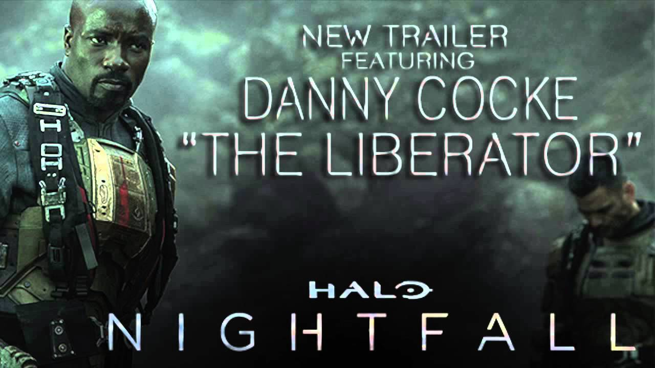Danny Cocke The Liberator Official Audio Music From The Halo Nightfall Trailer Youtube