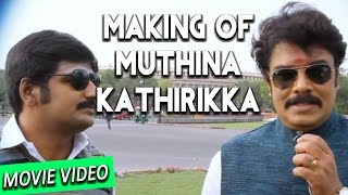 Muthina Kathirikka - Making Video - Sundar C, Poonam Bajwa | Siddharth Vipin | Venkat Raghavan