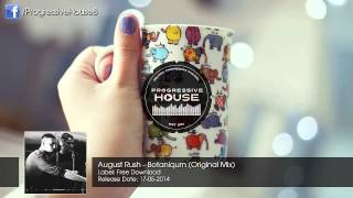 August Rush - Botaniqum (Original Mix) [Free Download]