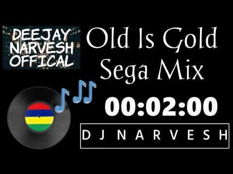Mauritius SegaMix-Old Is Gold-DjNarvesh Remix Vol 1