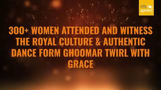 #Ghoomar twirls mesmerised #Gurugram
