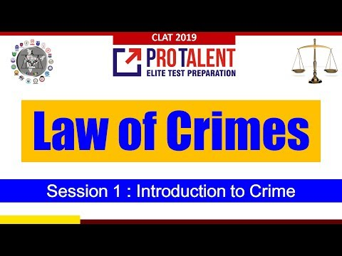 Law Of Crime I Session 1 I What Is Crime, Stages Of Crime For CLAT
