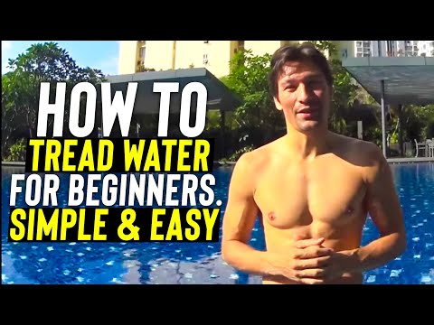 How to Tread Water