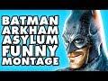Batman Arkham Asylum Funny Montage!