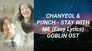 Download Chanyeol & Punch - Stay With Me (Easy Lyrics) Goblin OST Part 1