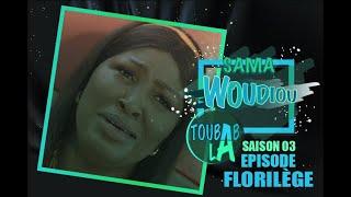 Sama Woudiou Toubab La : Episode florilège - Saison 3