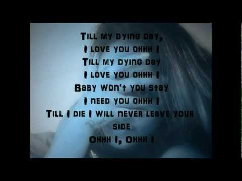 TILL MY DYING DAY (WITH LYRICS)
