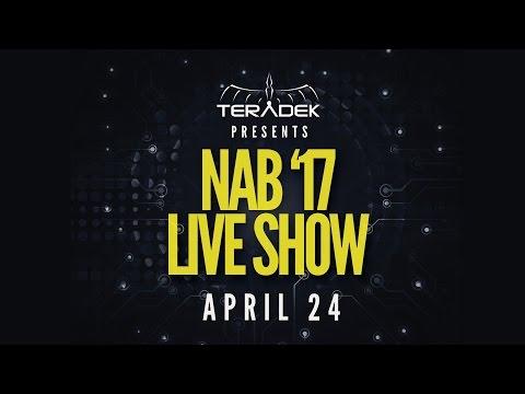 Teradek Presents NAB'17 Live Show - April 24