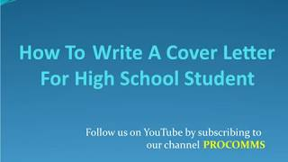 How To Write A Cover Letter for High School Student | High School Student Cover Letter
