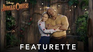 Disney's Jungle Cruise – Cast Comradery Featurette