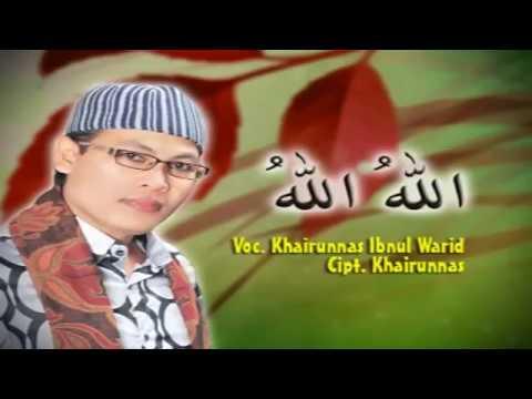 NEW HADRAH MODERN KHAIRUNNAS*ALLAHU ALLAH * UST  KHAIRUNNAS