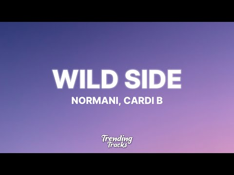 Normani – Wild Side (Clean – Lyrics) ft. Cardi B