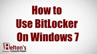How to Use BitLocker on Windows 7 Ultimate & Enterprise