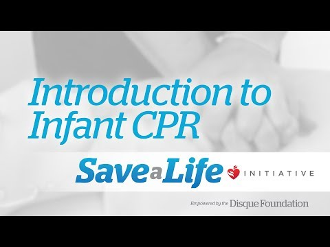 7a. Introduction to Infant CPR, Cardiopulmonary Resuscitation (CPR)