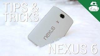 Nexus 6 Tips and Tricks!